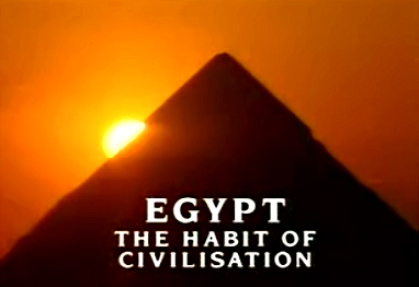 Egypt: The Habit of Civilization